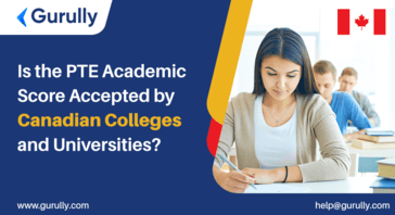 Is the PTE Academic Score Accepted by Canadian Colleges and Universities?