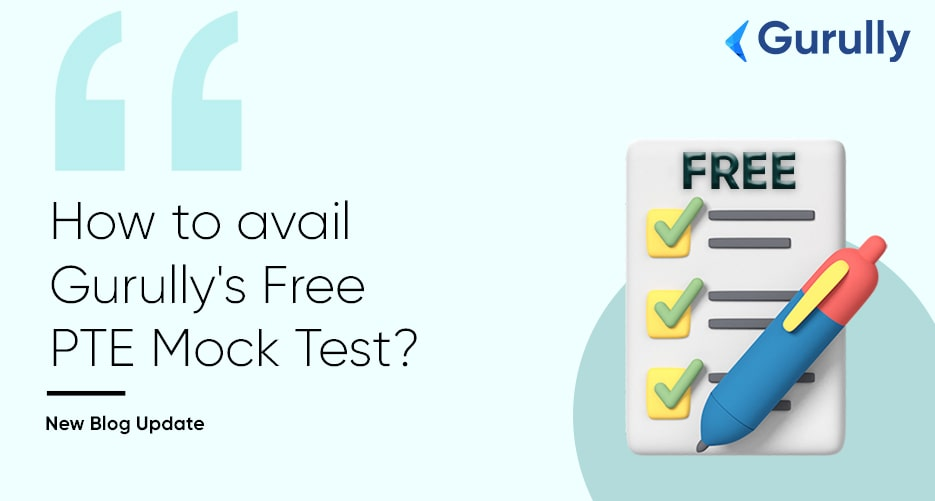 how-Gurully-mock-tests-works-way-to-avail-free-PTE-mock-test