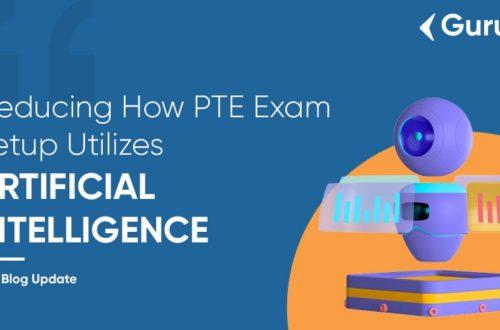 deducing-how-PTE-exam-setup-utilizes-artificial-intelligence