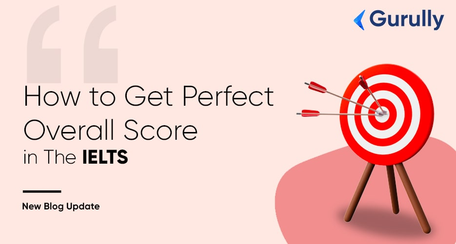 how-to-get-perfect-overall-score-in-the-CD-IELTS-exam